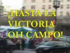 ¡Hasta la Victoria Oh campo!